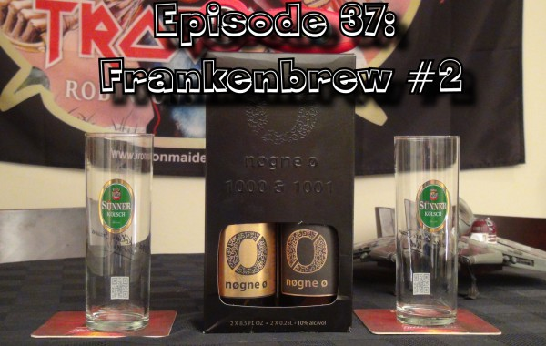 Booze Reviews Ep. 37 – Frankenbrew #2 Nogne 0