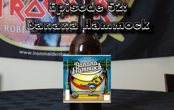 Booze Reviews – Ep. 52 – Banana Hammock