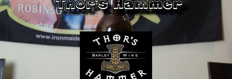 Booze Reviews – Ep. 53 – Thor's Hammer