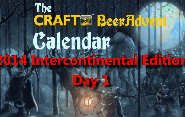 Craft BeerAdvent Calendar 2014 – Day One