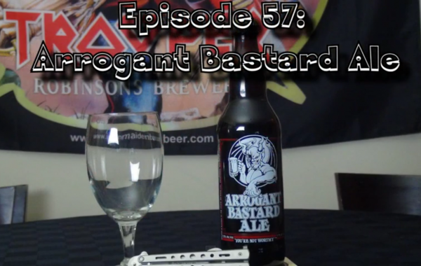 Booze Reviews – Ep. 57 – Arrogant Bastard Ale